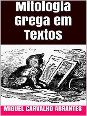cover image of Mitologia Grega em Textos