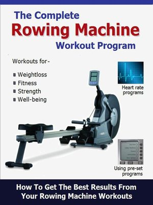 cover image of The Complete Rowing Machine Workout Program