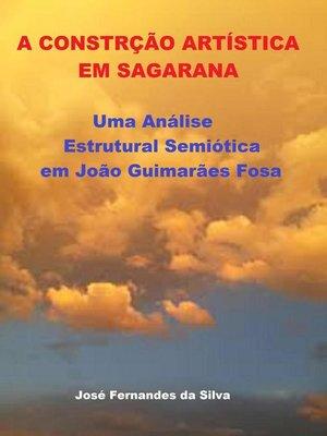 cover image of A Construção Artística em Sagarana