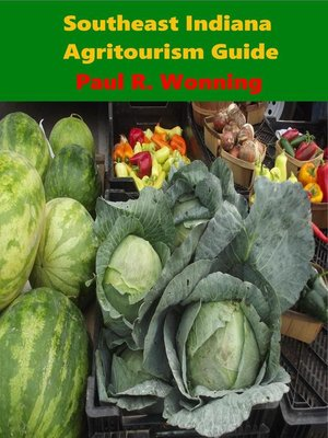 cover image of Southeast Indiana Agritourism Guide