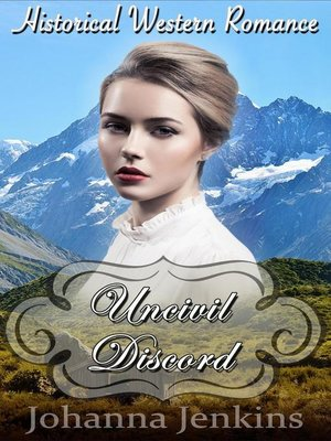 cover image of Uncivil Discord--Clean Historical Western Romance