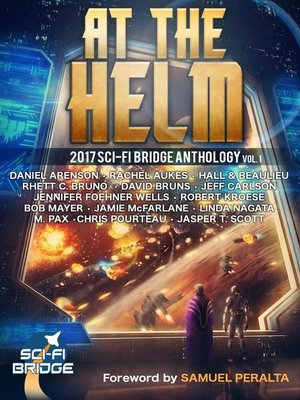 cover image of Volume 1: A Sci-Fi Bridge Anthology: At The Helm, #1