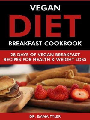 cover image of Vegan Diet Breakfast Cookbook