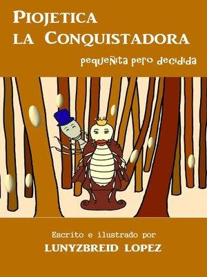 cover image of Piojetica la Conquistadora