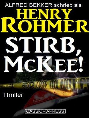 cover image of Stirb, McKee! Thriller