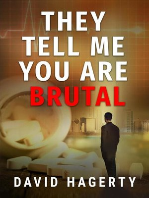 cover image of They Tell Me You Are Brutal