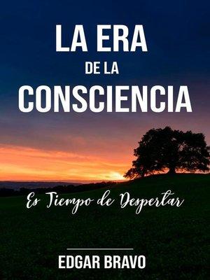cover image of La Era de la Consciencia, #1