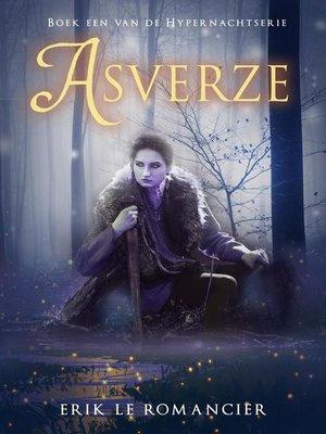 cover image of Asverze (Alles is anders, niets is wat het lijkt)