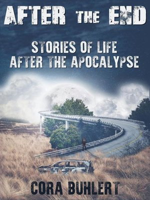 cover image of After the End--Stories of Life After the Apocalypse