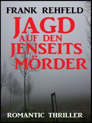 cover image of Jagd auf den Jenseitsmörder