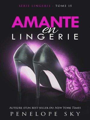 cover image of Amante en Lingerie