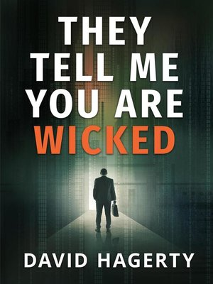 cover image of They Tell Me You Are Wicked