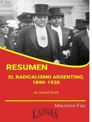 cover image of Resumen de El radicalismo argentino