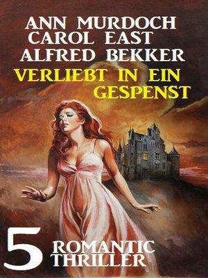 cover image of Verliebt in ein Gespenst