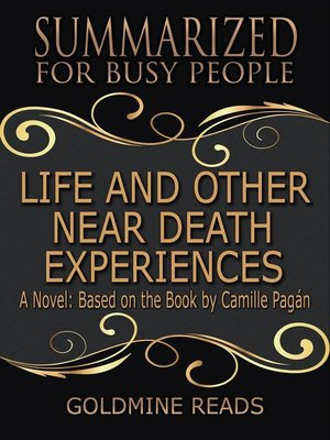 cover image of Life and Other Near-Death Experiences--Summarized for Busy People