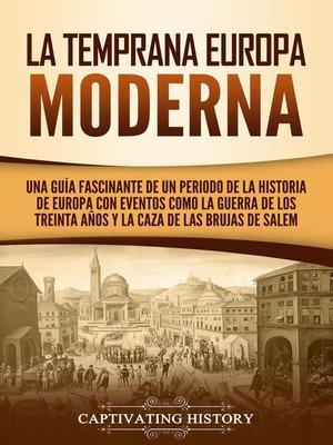 cover image of La temprana Europa Moderna