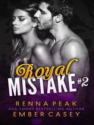 cover image of Royal Mistake #2