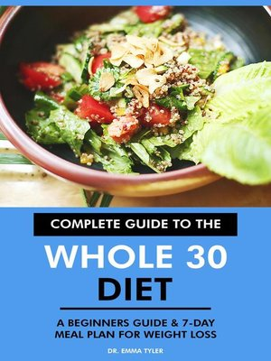 cover image of Complete Guide to the Whole 30 Diet