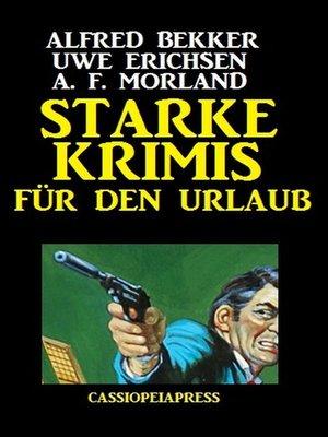 cover image of Starke Krimis für den Urlaub