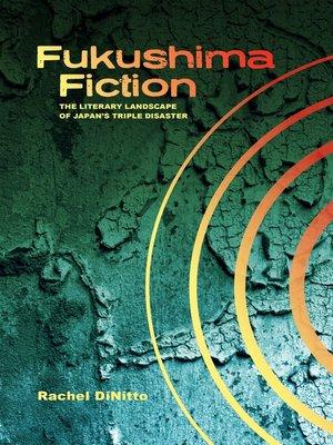 cover image of Fukushima Fiction