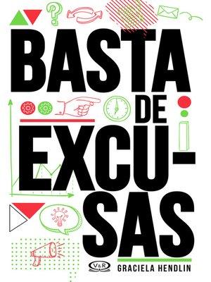 cover image of Basta de excusas (Segunda edición)