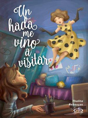 cover image of Un hada me vino a visitar