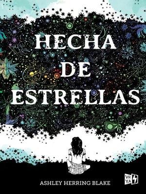 cover image of Hecha de estrellas