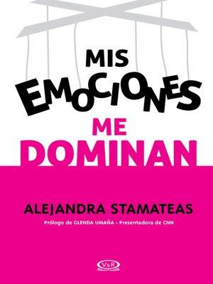 cover image of Mis emociones me dominan (renovación)