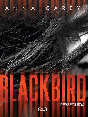 cover image of Blackbird - Perseguida