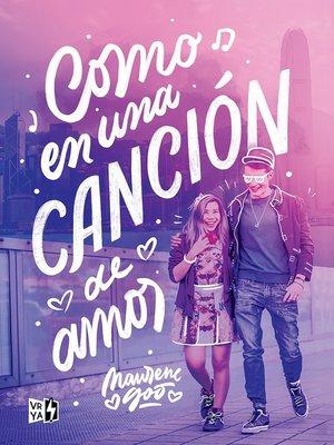 cover image of Como en una canciòn de amor