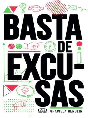 cover image of Basta de excusas
