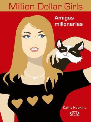cover image of Amigas millonarias (Español México)