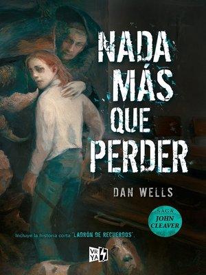 cover image of Nada más que perder