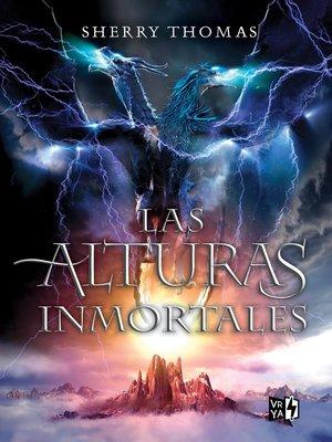 cover image of Las alturas inmortales