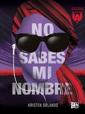 cover image of No sabes mi nombre