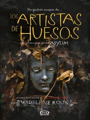 cover image of Los artistas de huesos