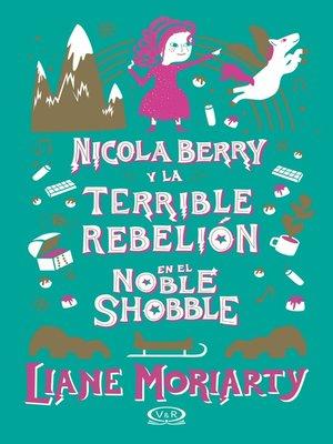 cover image of Nicola Berry y la terrible rebelión en el Noble Shobble