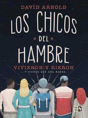 cover image of Los chicos del hambre