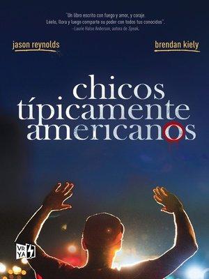 cover image of Chicos típicamente americanos
