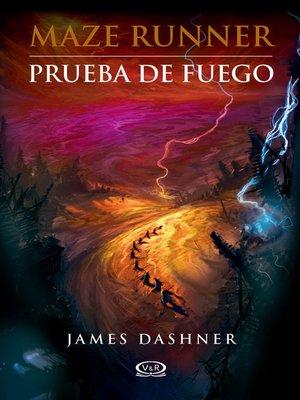 cover image of Prueba de fuego (The Scorch Trials)