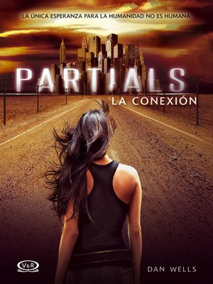 cover image of Partials - La conexión