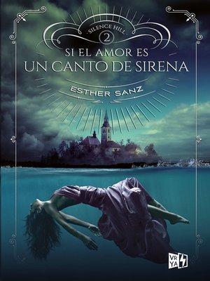 cover image of Si el amor es un canto de sirena