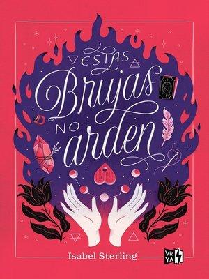 cover image of Estas brujas no arden