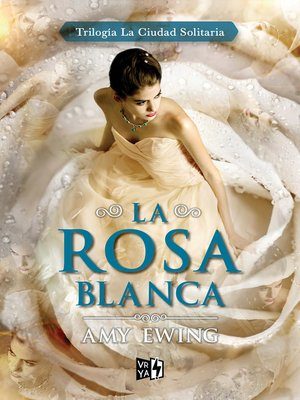 cover image of La Rosa Blanca