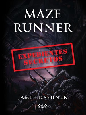 cover image of Maze Runner - Expedientes secretos