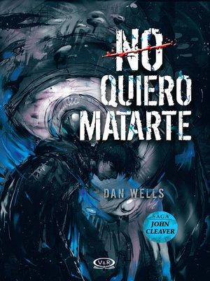 cover image of No quiero matarte