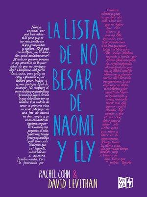 cover image of La lista de no besar de Naomi y Ely