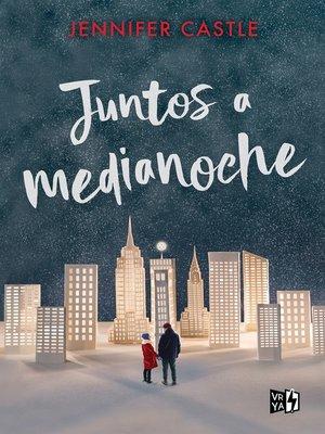 cover image of Juntos a media noche