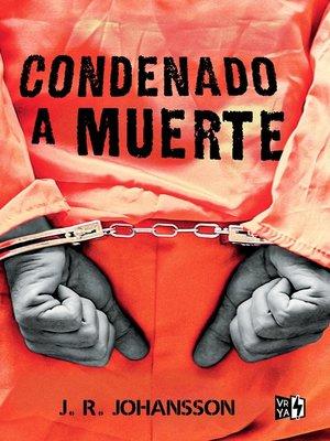 cover image of Condenado a muerte