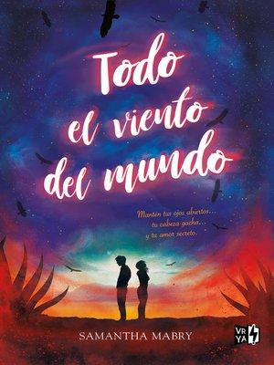 cover image of Todo el viento del mundo